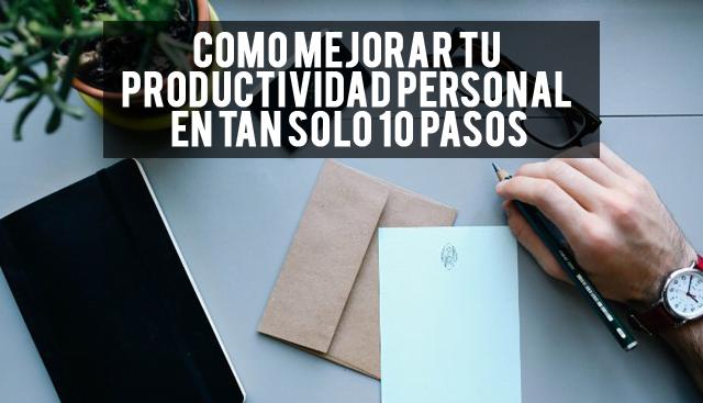 Cómo mejorar su productividad